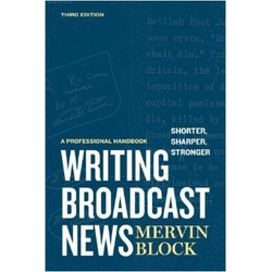 Writing for Broadcast News (Sage)
