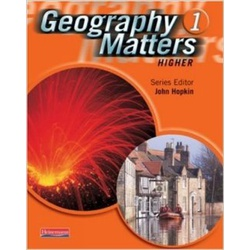 Geography Matters 1 Higher