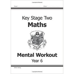 Key Stage 2 Mental Maths Workout - Year 6