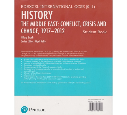 Pearson Edexcel International GCSE (9-1) History: Conflict, Crisis and Change: The Middle East, 1919–2012 Student Book