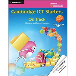 Cambridge ICT Starters on Track Stage 2 3rd Edition.