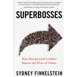 Superbosses: How Exceptional Leaders master