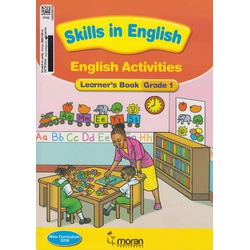 Moran Skills in English Activities Learner's Book Grade 1