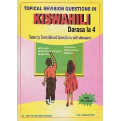 Top Achievers Revision Questions in Kiswahili darasa la 4