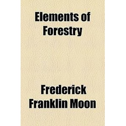 Elements of Forestry