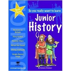 So you really want to learn: Junior History: Book 3