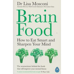 Brain Food: How to Eat smart and sharpen