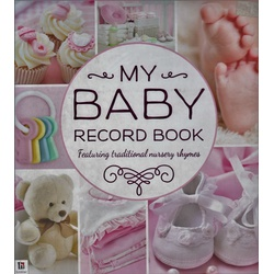 My Baby record book: Rhymes Pink (Hinkler)