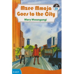 Mzee Mmoja Goes to the City