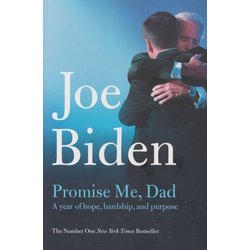 Promise Me, Dad a year of Hope, Hardship, and Purpose (Biden - Mcmillan)