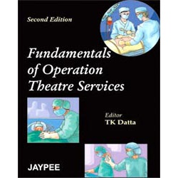 Fundamentals of Operation Theatre Service