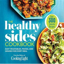 Healthy Sides Cookbook, The: Easy Vegetables, Pastas, and Grains for Every Meal