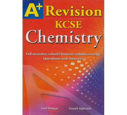 A+ Revision KCSE Chemistry | Books, Stationery, Computers, Laptops and  more  Buy online and get free delivery on orders above Ksh  2,000  Much  more