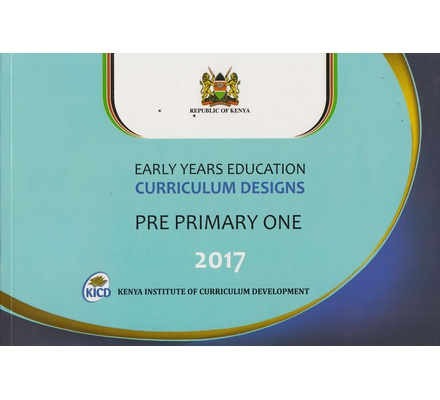Early Years Curriculum designs PRE PRIMARY 1 2017