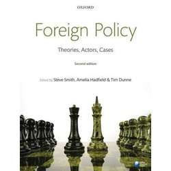 Foreign Policy: Theories,Actors 2ED