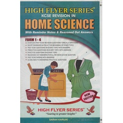 High Flyer Series KCSE Revision in Home Science Form 1-4