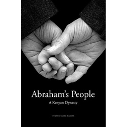 Abraham's People: a Kenyan Dynasty