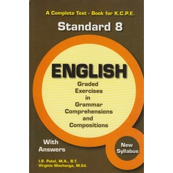 English graded exercises in grammar comprehensions and compositions:A complete text-book for K.C.S.E std 8