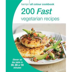 Hamlyn All Colour Cookbook: 200 Fast Vegetarian recipes (B66KS)
