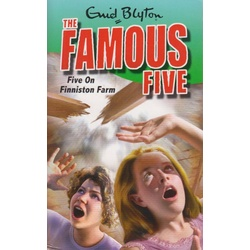 The Famous Five: Five on Finniston Farm