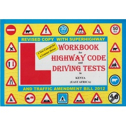 Workbook for Highway Code and Driving tests in Kenya (East Africa)