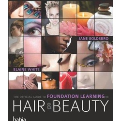 Official Guide to Foundation in Hair and Beauty