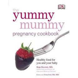 The Yummy Mummy Pregnancy Cookbook