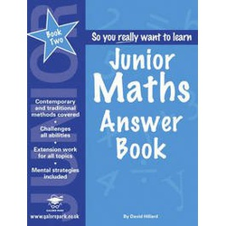So you really want to Learn - Junior Maths: Answer Book Book 2