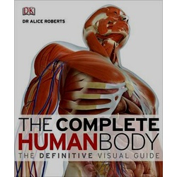 Complete Human Body: Definitive Visual
