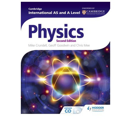 Cambridge International AS & A Level Physics 2nd Edition.
