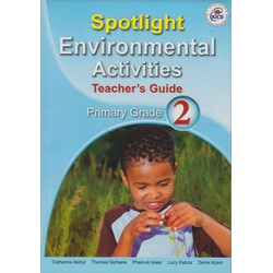 Spotlight Environmental Activities Primary Teachers Guide Grade 2