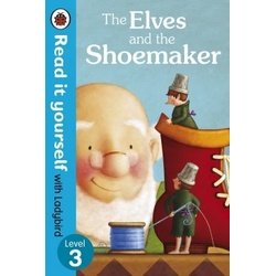 Ladybird read it yourself Level 3 Elves and the Shoemaker