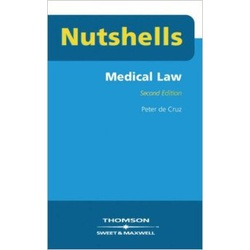 Nutshells: Medical Law Revision Aid and Study Guide (Nutshell) 2ED