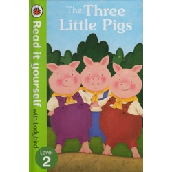 Ladybird read it yourself Level 2 :The Three Little pigs