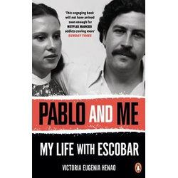 PABLO AND ME - My Life With Escobar