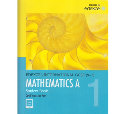 Edexcel International GCSE (9-1) Mathematics A Student Book 1