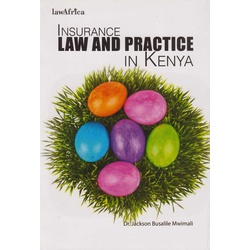 Insurance Law and practice in Kenya
