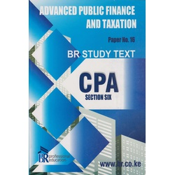 BR Study Text CPA Sect 6 No.16 Advanced Public Finance and Taxation