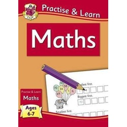 Practise & Learn Maths Age 6-7