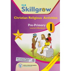 KLB Skillgrow Christian Religious Activities Pre-Primary Learner's Workbook 1