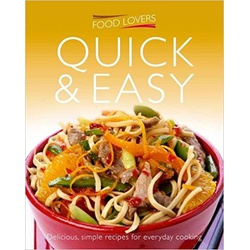 Food Lovers Quick & Easy