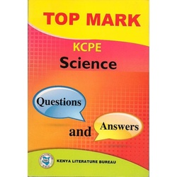 Topmark KCPE Science Questions and Answers