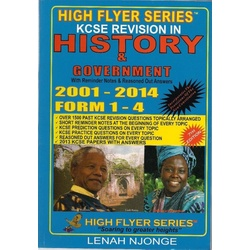 High Flyer Series KCSE Revision in History 2000-2013 Form 1-4