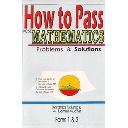 How to Pass Mathematics Problems Form 1 & 2