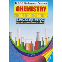 KCSE Masterpiece Revision Chemistry Practical Manual student's edition
