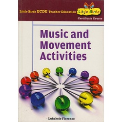Little Birds ECDE Teacher Education Music and movement Activities