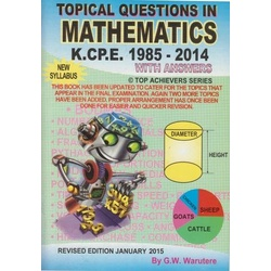Topical questions in mathematics KCPE 1985-2014