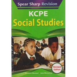 Spear Sharp Revision KCPE Social Studies