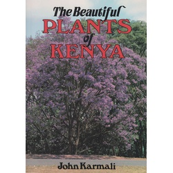 Beautiful Plants of Kenya 2nd Edition