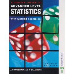 A concise course in advanced level statistics with worked examples 4th Edition